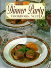 Dinner Party 3 Cookbook (Paperback, 1992)