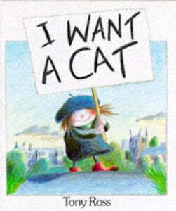 I-Want-a-Cat-Ross-Tony-Good-Book