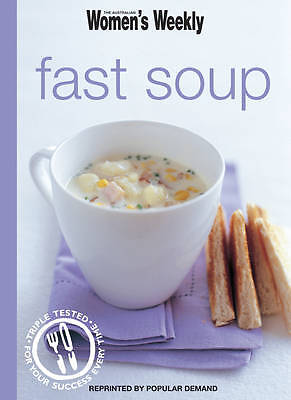 , Fast Soup (The Australian Women's Weekly), Paperback, Excellent Book