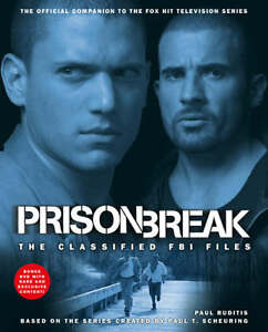 Prison Break : The Classified FBI Files ...