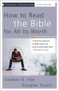 How-to-Read-the-Bible-for-All-Its-Worth-by-Douglas-Stuart-Gordon-D-Fee