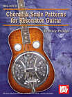 Chords and Scale Patterns for Resonator Guitar Chart by Stacy Phillips (Wallchart, 2007)