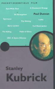 Stanley-Kubrick-Pocket-Essentials-Paul-Duncan-Book