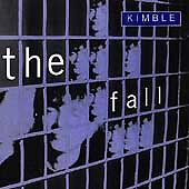 Kimble [Peel Sessions] [EP] by Fall (The...