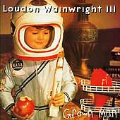 Loudon Wainwright III - Grown Man (1995) CD