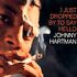CD: Johnny Hartman - I Just Dropped by to Say Hello (2001) Johnny Hartman, 2001