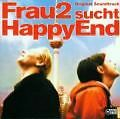 Frau2 sucht HappyEnd  - Original Motion Picture Soundtrack    ....A62
