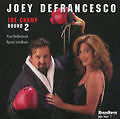 The Champ-Round Two von Joey DeFrancesco (2006)
