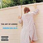 American Hi-Fi - Art of Losing (Parental Advisory, 2003)