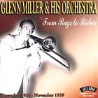 Glenn Miller - From Rags to Riches (Dec. 1938 - Nov. 1939/Live Recording, 2003)