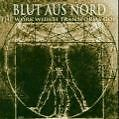 The Work Which Transforms God von Blut aus Nord (2004)