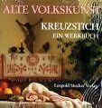 Alte Volkskunst Kreuzstich. Steirisches Heimatwerk