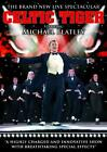 Michael Flatley - Celtic Tiger (DVD, 2006)