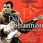 Very Best of, Del Shannon CD , Good, FREE & Fast Delivery