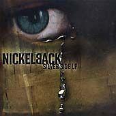 Nickelback  Silver Side Up 2001 CD album - lochgelly, United Kingdom - Nickelback  Silver Side Up 2001 CD album - lochgelly, United Kingdom