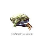 Minuteman - Resigned To Life [PA] (2002)
