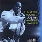 Joe Tex - From the Roots Came the Rapper (2002)