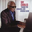 Ray Charles - Thanks for Bringing Love Around Again (2007)