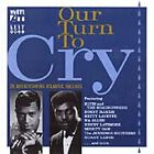 Various Artists - Our Turn to Cry (2001)