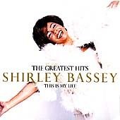 Shirley-Bassey-The-Greatest-Hits-This-Is-My-Life-2000-Liberty-CD-album-Pop