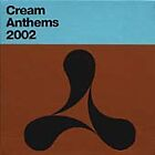 Various Artists - Cream Anthems 2002 (2001)