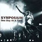 Symposium - One Day at a Time (1997)