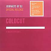Coldcut - Journeys by DJ (70 Minutes of Madness/Mixed by , 2002)