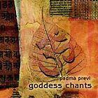 Padma Previ - Goddess Chants (2005)