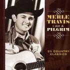 Merle Travis - I Am a Pilgrim (2005)