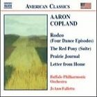 Aaron Copland - Copland: Rodeo; The Red Pony; Prairie Journal; Letter from Home (2006)