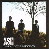 Ash - Twilight of the Innocents (2007)  CD  NEW  SPEEDYPOST
