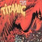Titanic - Eagle Rock (2000)