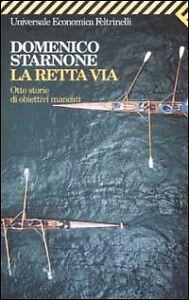 La-retta-via-Otto-storie-di-obiettivi-mancati-DOMENICO-STARNONE-FELTRINELLI