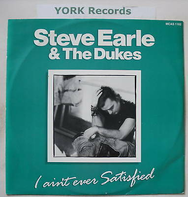"STEVE EARLE - I Ain't Ever Satisfied - Ex 12"" Single"