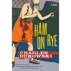 NEW Ham on Rye - Bukowski, Charles