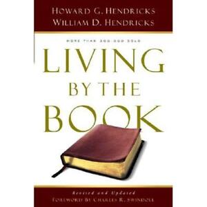 NEW Living by the Book - Hendricks, Howard G./ Hendrick