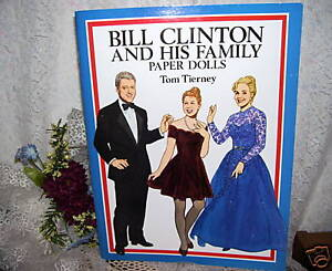 PAPER DOLLS BOOK PRESIDENT BILL CLINTON HILLARY AND CHELSIE