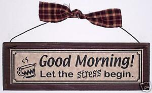 Funny office signs good morning let the stress begin work desk cubicle