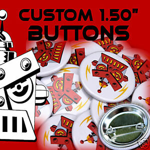 25-Custom-Made-1-1-2-inch-Pinback-Buttons-Badges-1-50-034