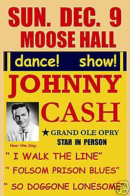 Country: Johnny Cash at the  Moose Hall Concert Poster Circa 1956