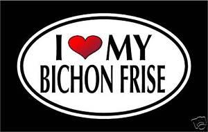 image is loading 5 75 034 i love my bichon frise - Frise Vinyle
