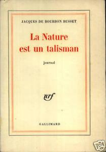 JACQUES-DE-BOURDON-BUSSET-LA-NATURE-EST-UN-TALISMAN