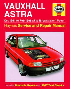 Haynes-Manual-1832-Vauxhall-Astra-1-4i-Club-1-6i-LS-GLS-1-8i-16V-2-0i-1991-98