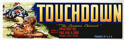 TOUCHDOWN Vintage Fresno CA Fruit Crate Label Football, ***AN ORIGINAL LABEL***
