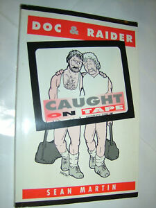 SEAN-MARTIN-DOC-RAIDER-CAUGHT-ON-TAPE-1ST-S-B-94