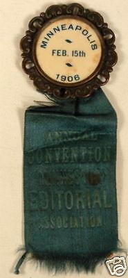 1906 CONVENTION MINNESOTA EDITORIAL ASSOC PIN & RIBBON