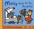 Maisy Goes to the Hospital von Lucy Cousins (2009, Taschenbuch)
