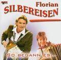So begann es... von Florian Silbereisen (2004)