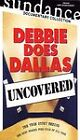 Debbie Does Dallas (DVD, 2006, Uncovered)