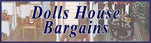 Dolls House Bargains